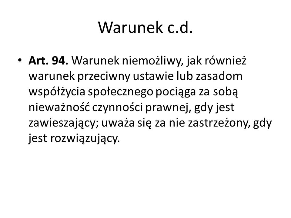 Warunek c.d.
