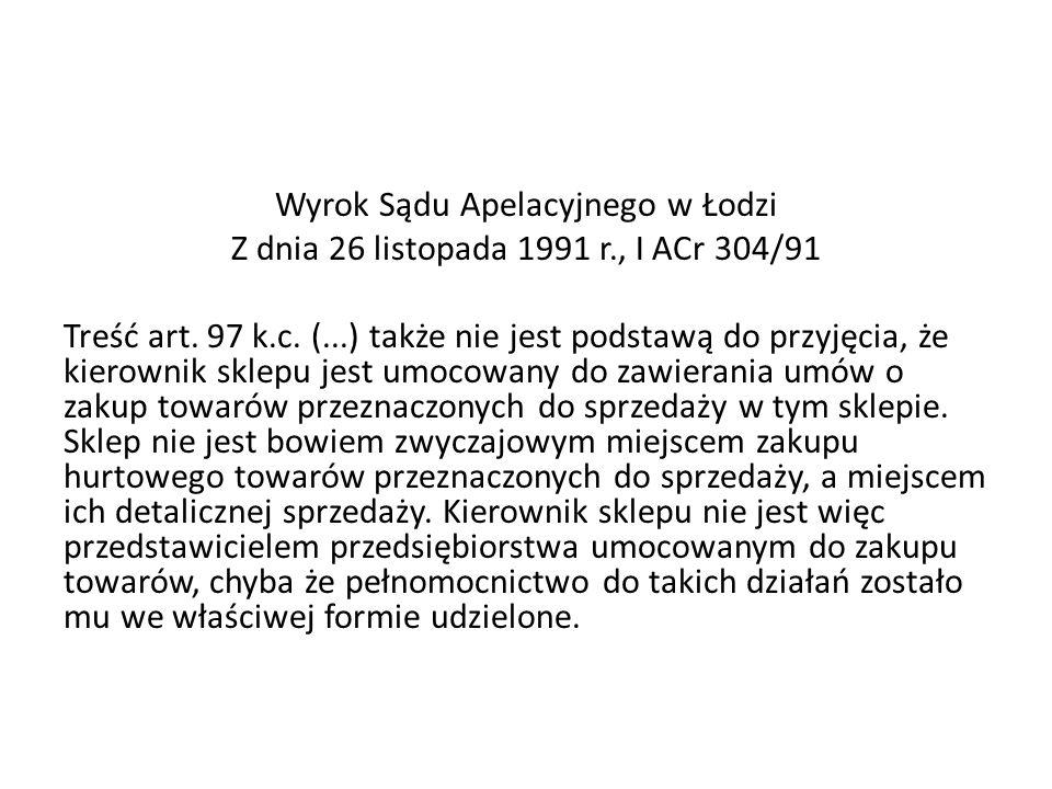 Wyrok Sądu Apelacyjnego w Łodzi Z dnia 26 listopada 1991 r