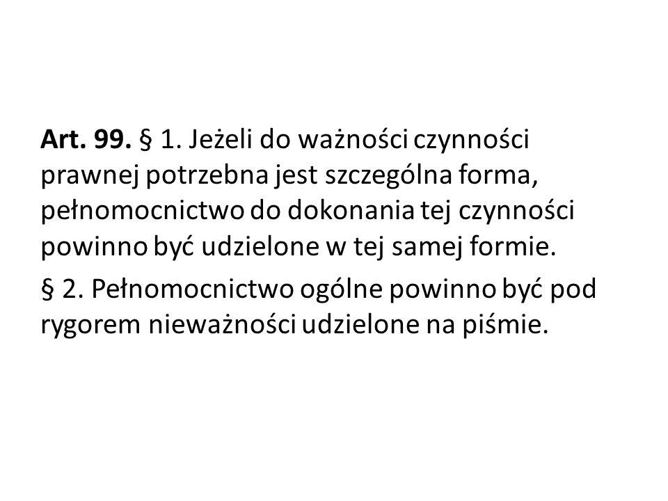 Art. 99. § 1.