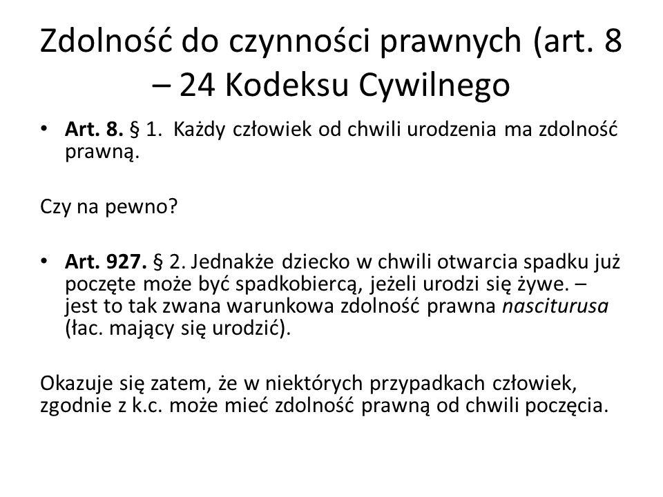 Zdolność do czynności prawnych (art. 8 – 24 Kodeksu Cywilnego