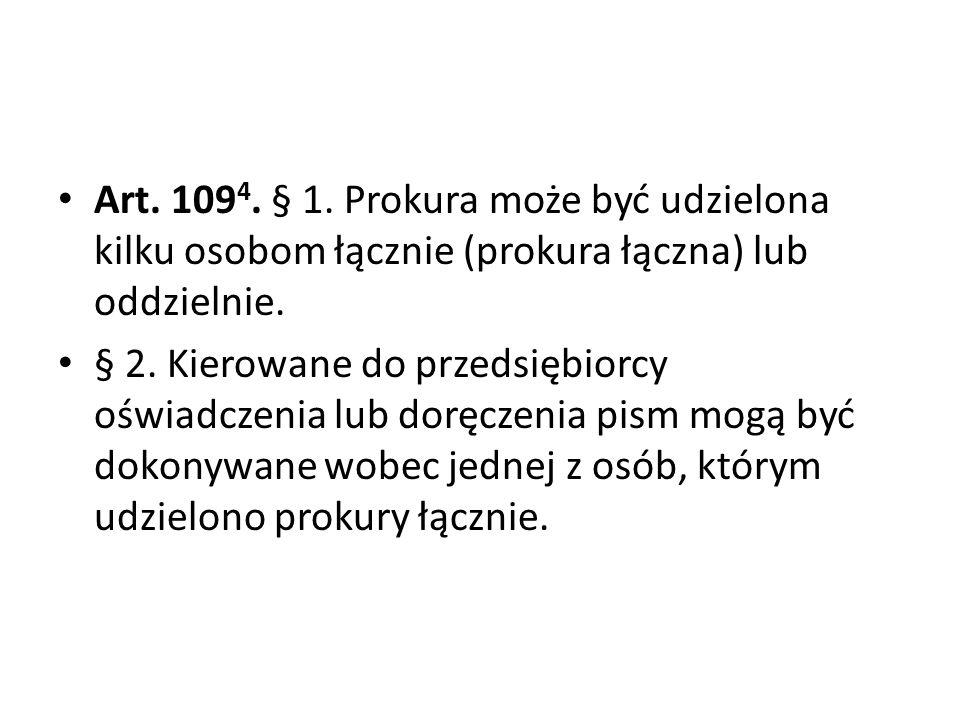 Art. 1094. § 1. Prokura może być udzielona kilku osobom łącznie (prokura łączna) lub oddzielnie.