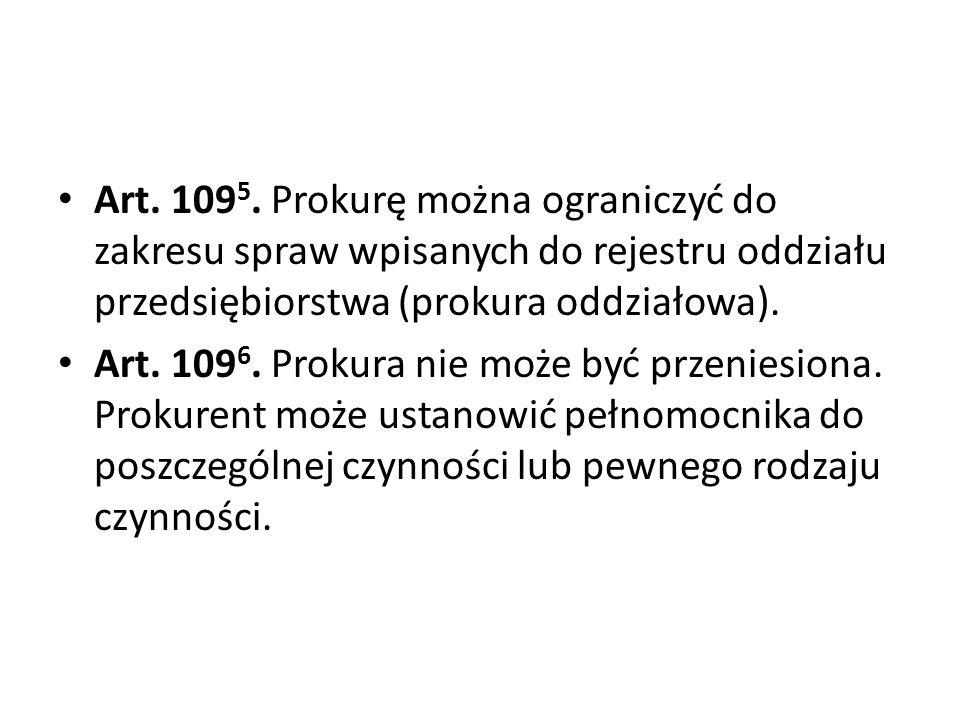 Art. 1095. Prokurę można ograniczyć do zakresu spraw wpisanych do rejestru oddziału przedsiębiorstwa (prokura oddziałowa).