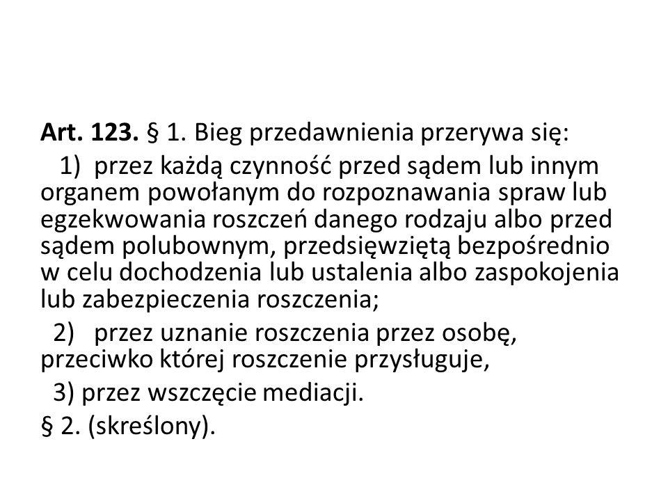 Art. 123. § 1.