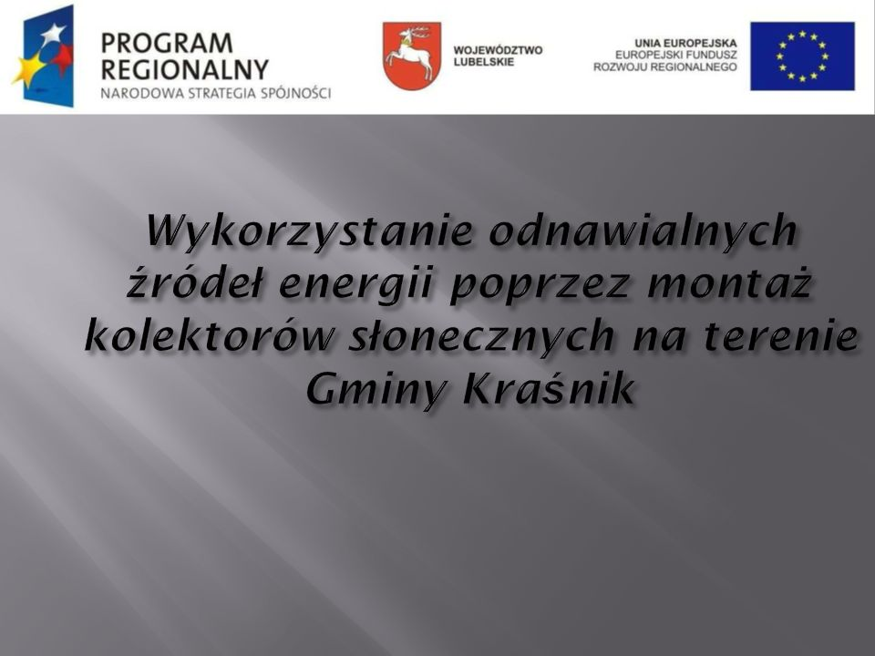 Wykorzystanie odnawialnych źródeł energii poprzez montaż kolektorów słonecznych na terenie Gminy Kraśnik