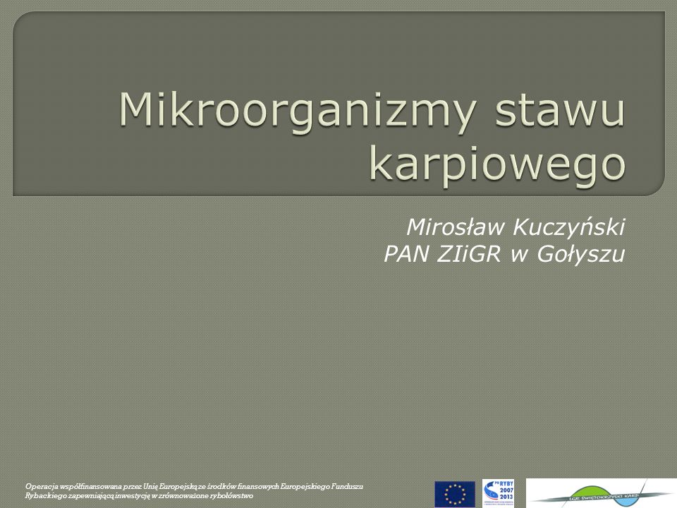 Mikroorganizmy stawu karpiowego