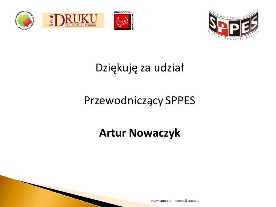 Dziękuję za udział Przewodniczący SPPES Artur Nowaczyk