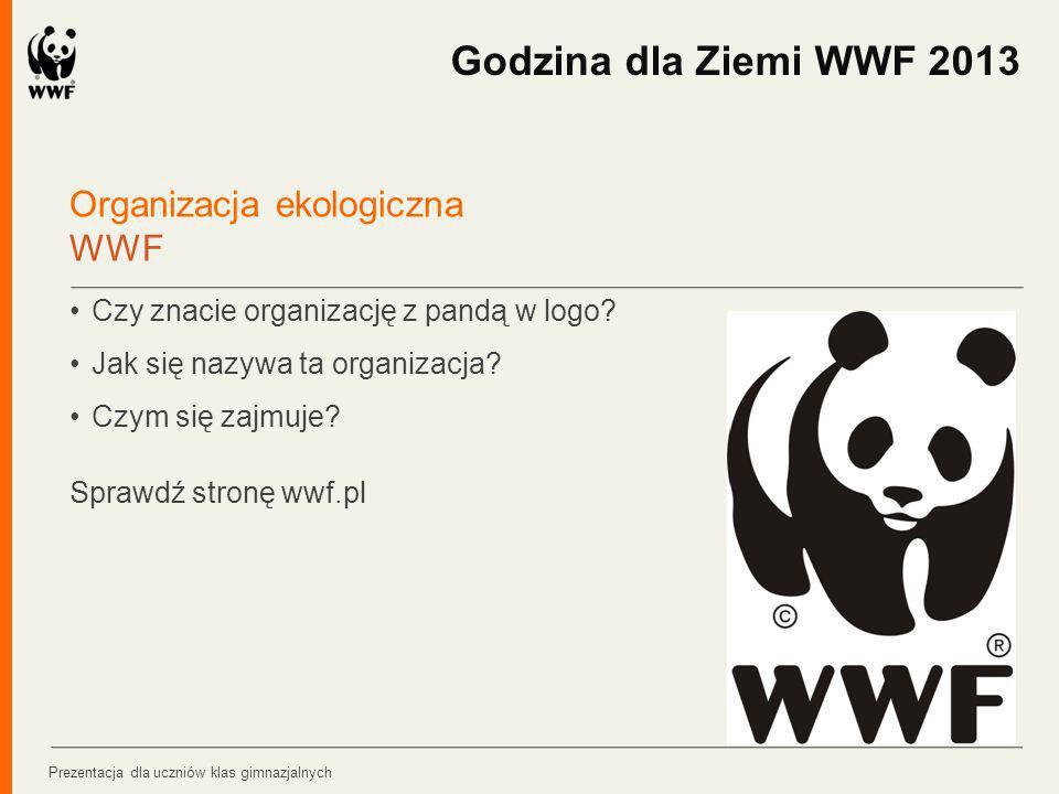 Godzina dla Ziemi WWF 2013 Organizacja ekologiczna WWF