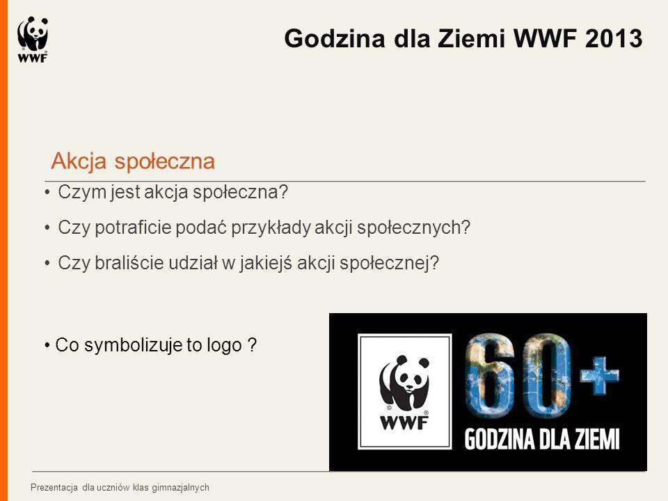 Godzina dla Ziemi WWF 2013 Akcja społeczna