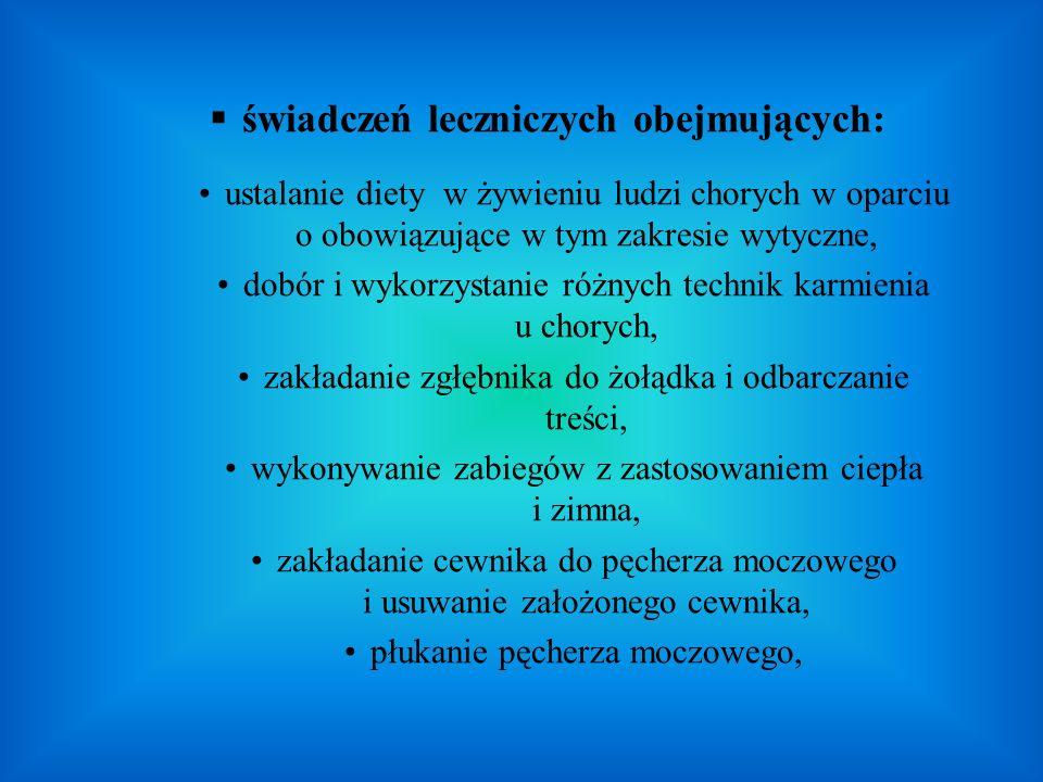 świadczeń leczniczych obejmujących: