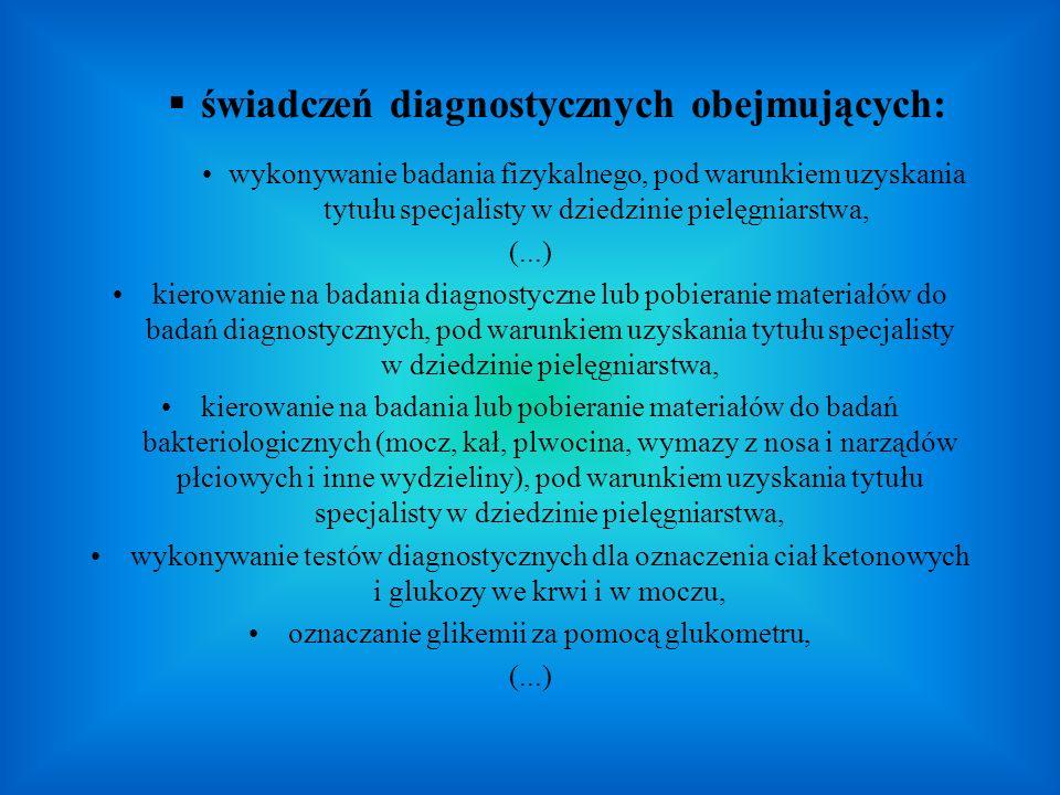 świadczeń diagnostycznych obejmujących: