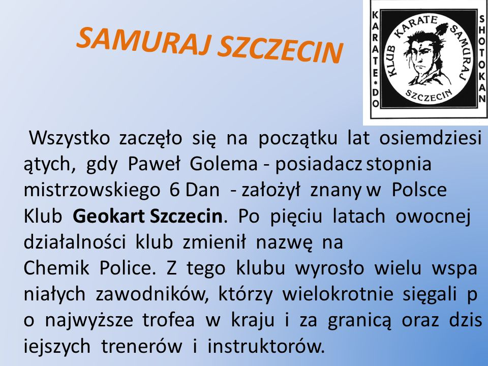 SAMURAJ SZCZECIN