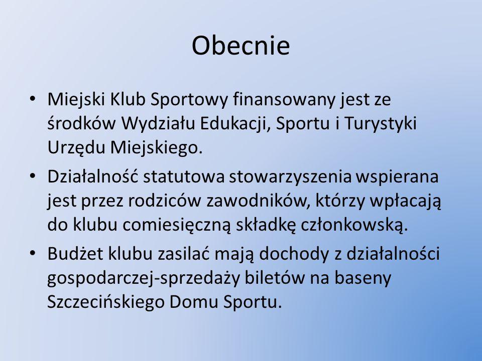 Obecnie Miejski Klub Sportowy finansowany jest ze środków Wydziału Edukacji, Sportu i Turystyki Urzędu Miejskiego.