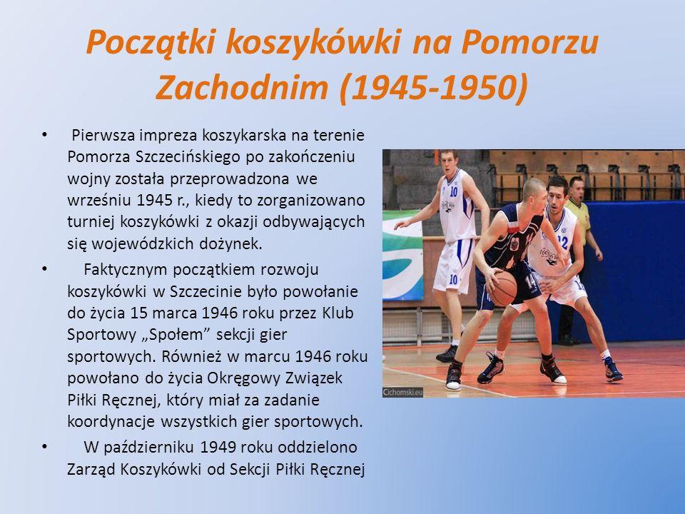 Początki koszykówki na Pomorzu Zachodnim (1945-1950)