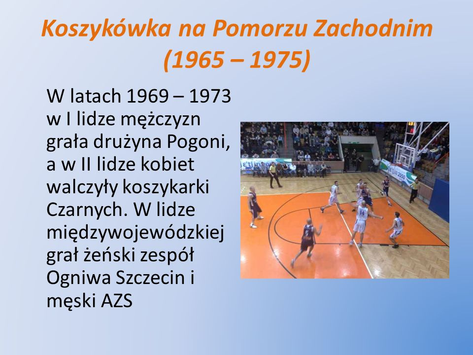 Koszykówka na Pomorzu Zachodnim (1965 – 1975)