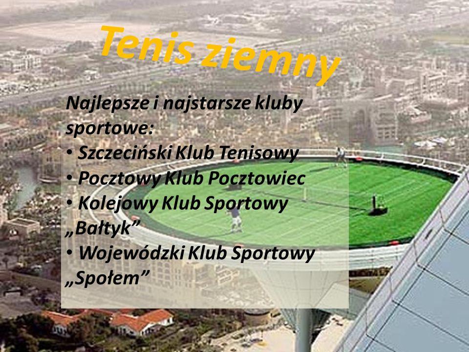Tenis ziemny Najlepsze i najstarsze kluby sportowe: