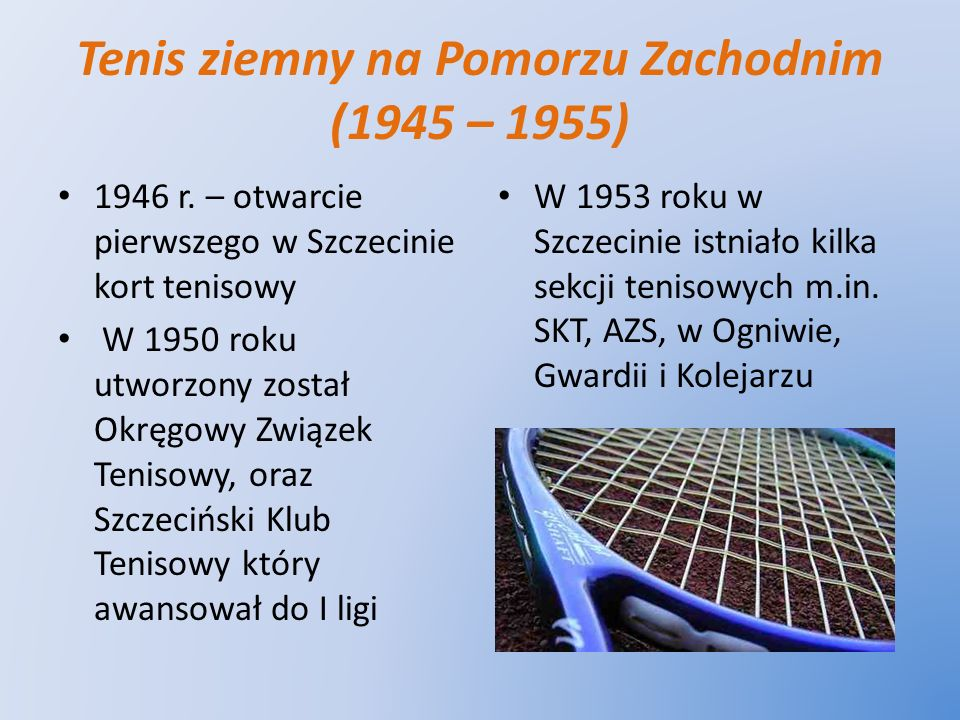 Tenis ziemny na Pomorzu Zachodnim (1945 – 1955)