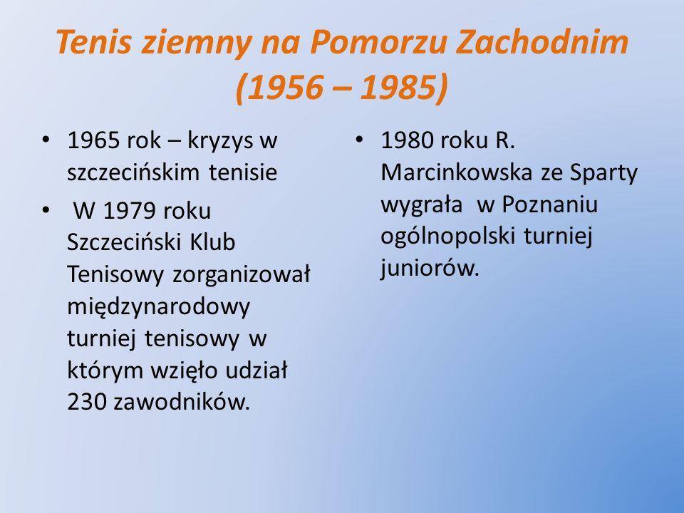 Tenis ziemny na Pomorzu Zachodnim (1956 – 1985)