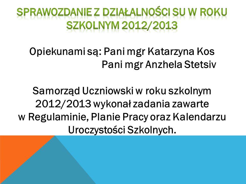 Sprawozdanie z działalności SU w roku szkolnym 2012/2013