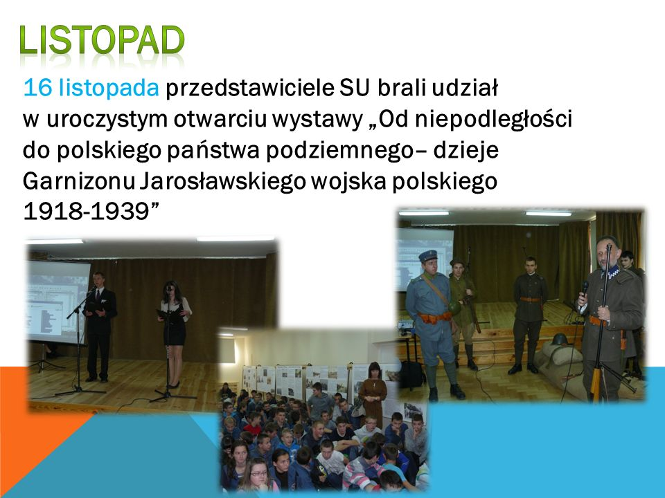 Listopad 16 listopada przedstawiciele SU brali udział