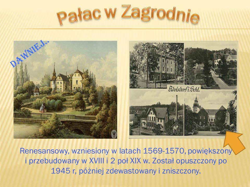 Pałac w Zagrodnie Dawniej..