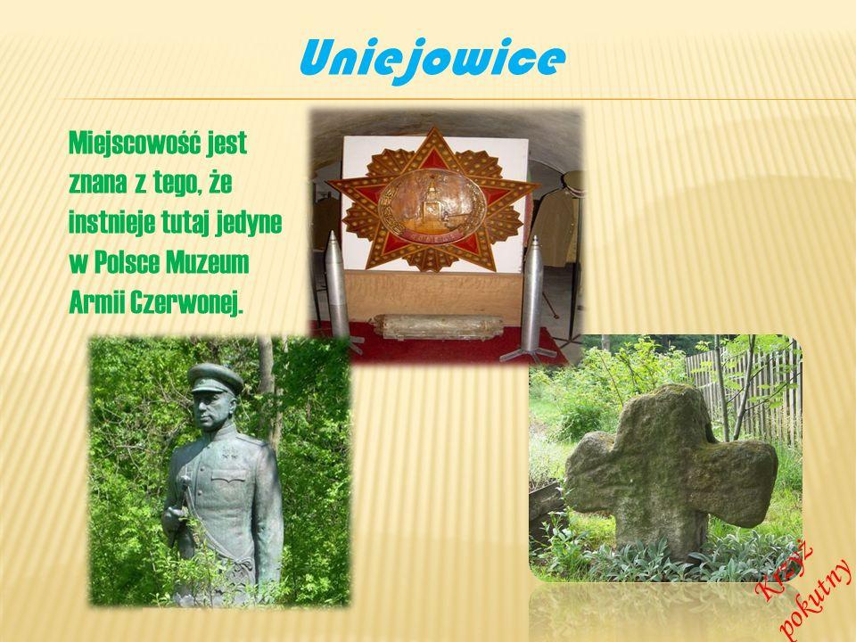 Uniejowice Miejscowość jest znana z tego, że instnieje tutaj jedyne w Polsce Muzeum Armii Czerwonej.