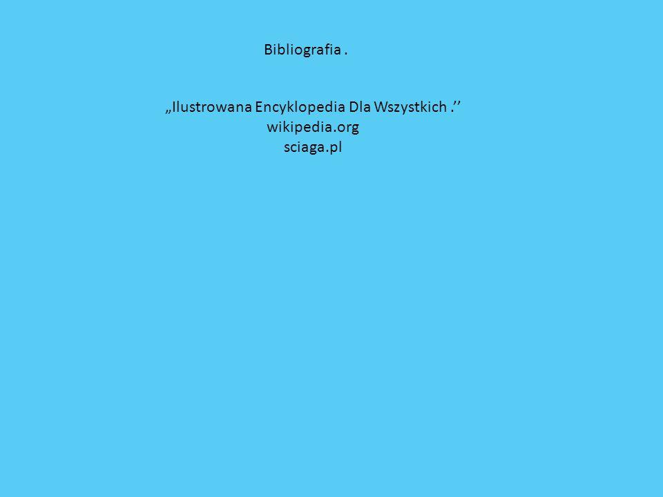 """""""Ilustrowana Encyklopedia Dla Wszystkich .''"""