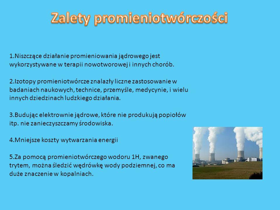 Zalety promieniotwórczości