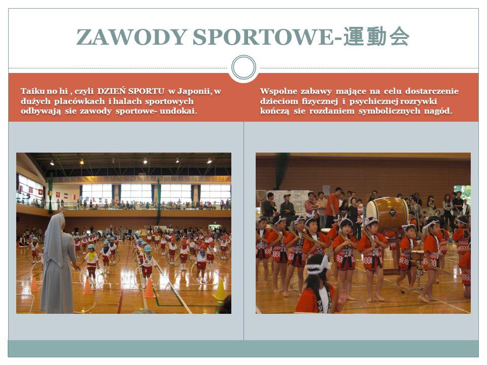 ZAWODY SPORTOWE-運動会