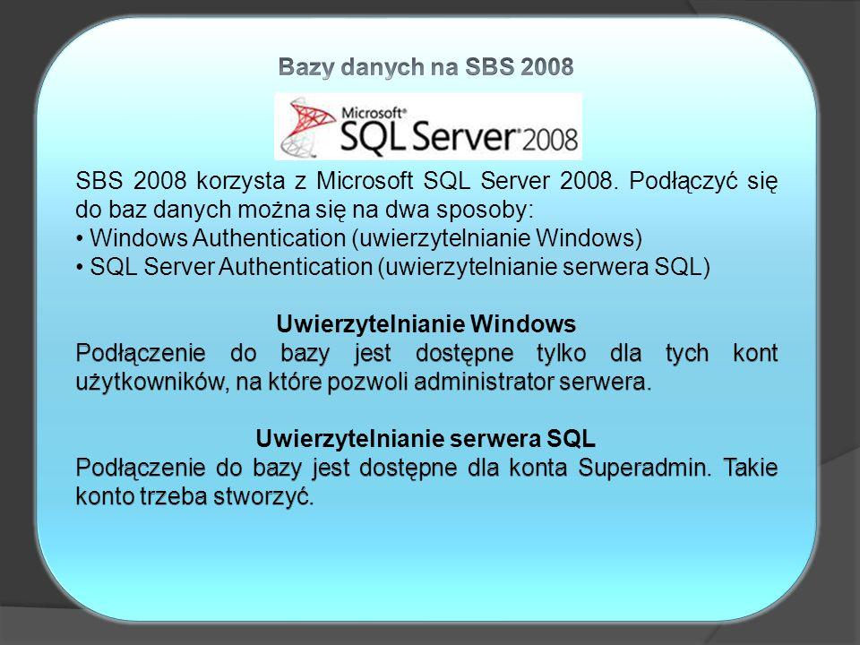 Uwierzytelnianie Windows Uwierzytelnianie serwera SQL