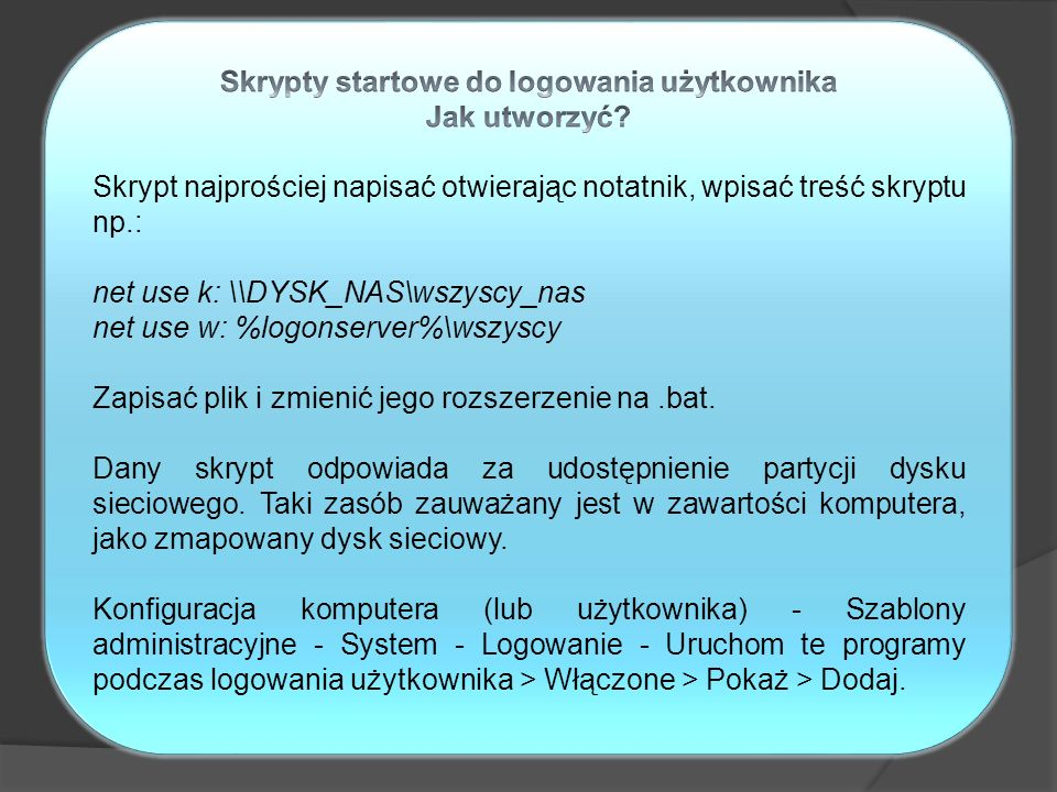 Skrypty startowe do logowania użytkownika