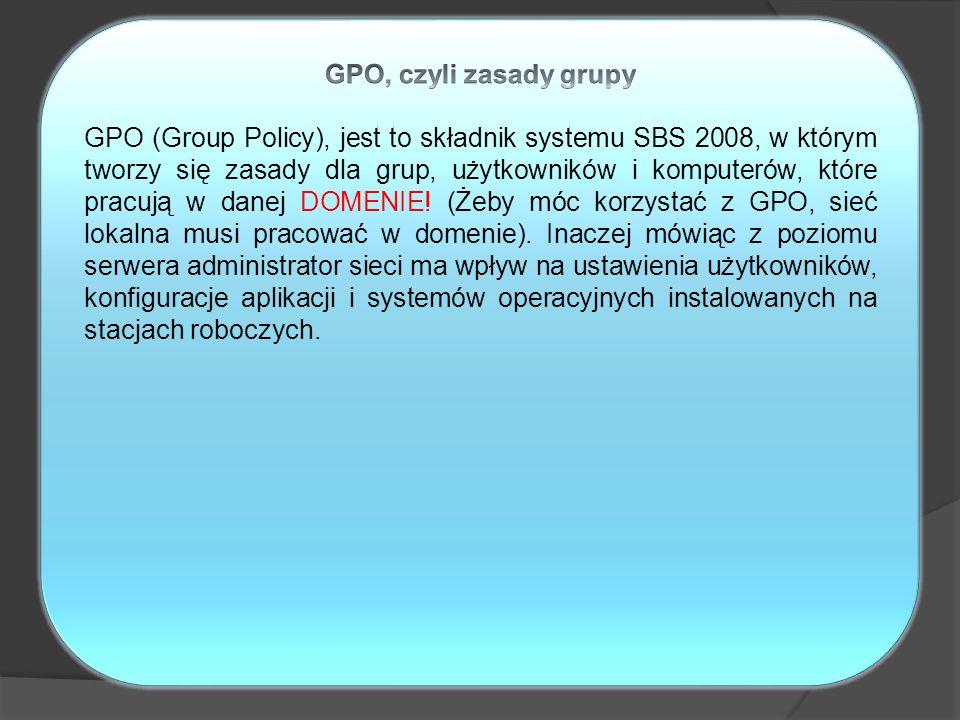 GPO, czyli zasady grupy