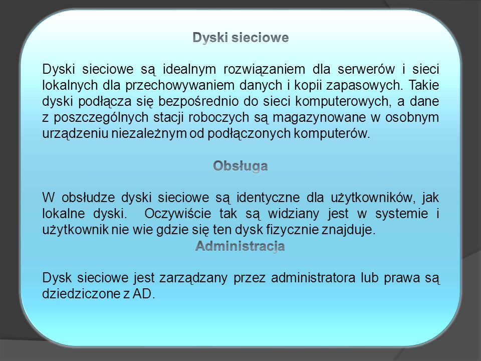 Dyski sieciowe Obsługa Administracja