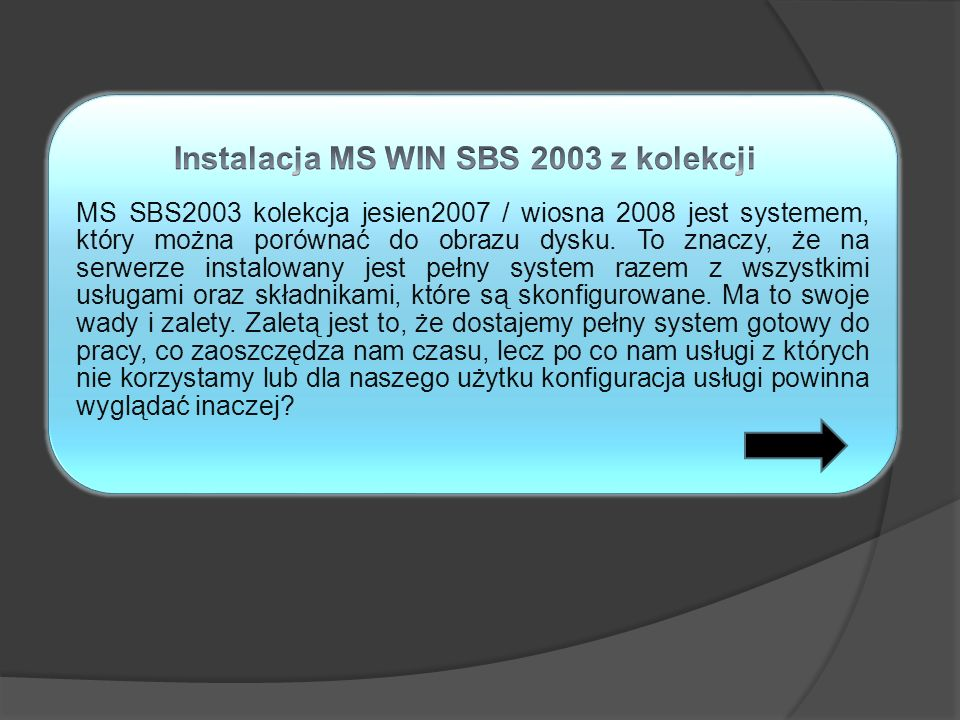 Instalacja MS WIN SBS 2003 z kolekcji