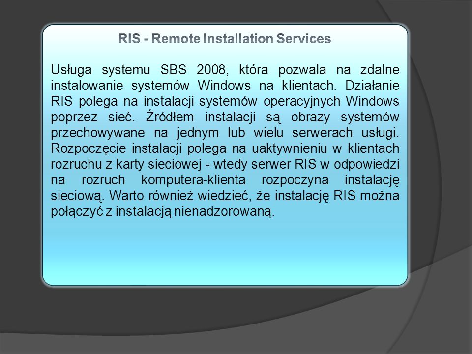 RIS - Remote Installation Services