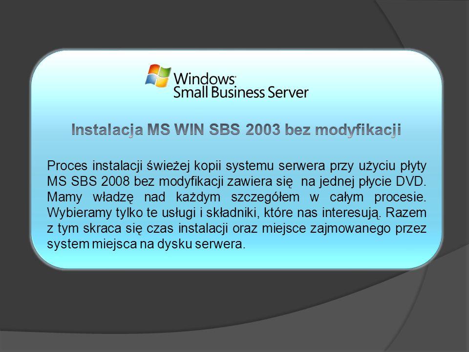 Instalacja MS WIN SBS 2003 bez modyfikacji