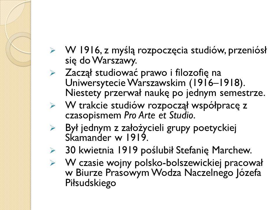 W 1916, z myślą rozpoczęcia studiów, przeniósł się do Warszawy.