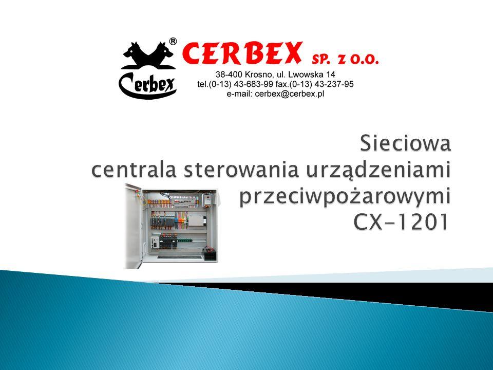 Sieciowa centrala sterowania urządzeniami przeciwpożarowymi CX-1201