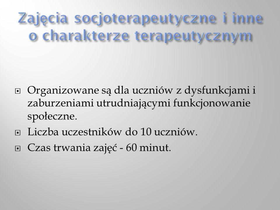 Zajęcia socjoterapeutyczne i inne o charakterze terapeutycznym