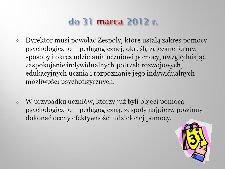 do 31 marca 2012 r.