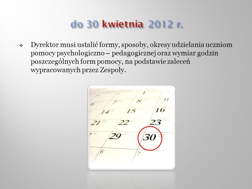 do 30 kwietnia 2012 r.