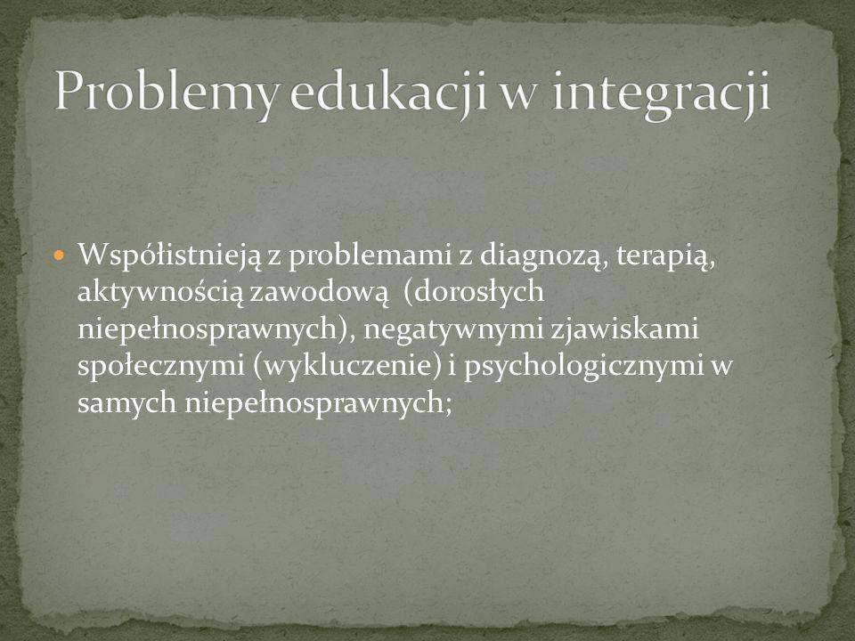 Problemy edukacji w integracji