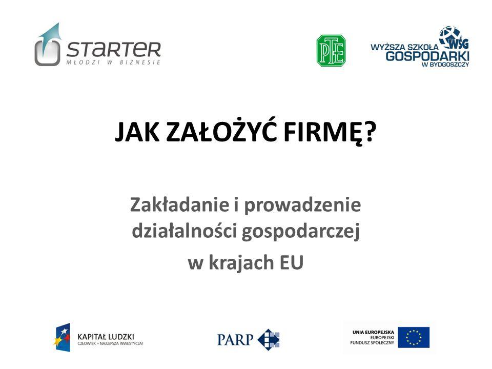 Zakładanie i prowadzenie działalności gospodarczej w krajach EU