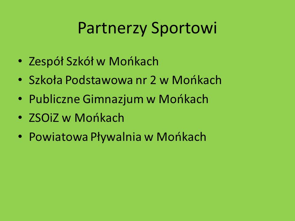 Partnerzy Sportowi Zespół Szkół w Mońkach