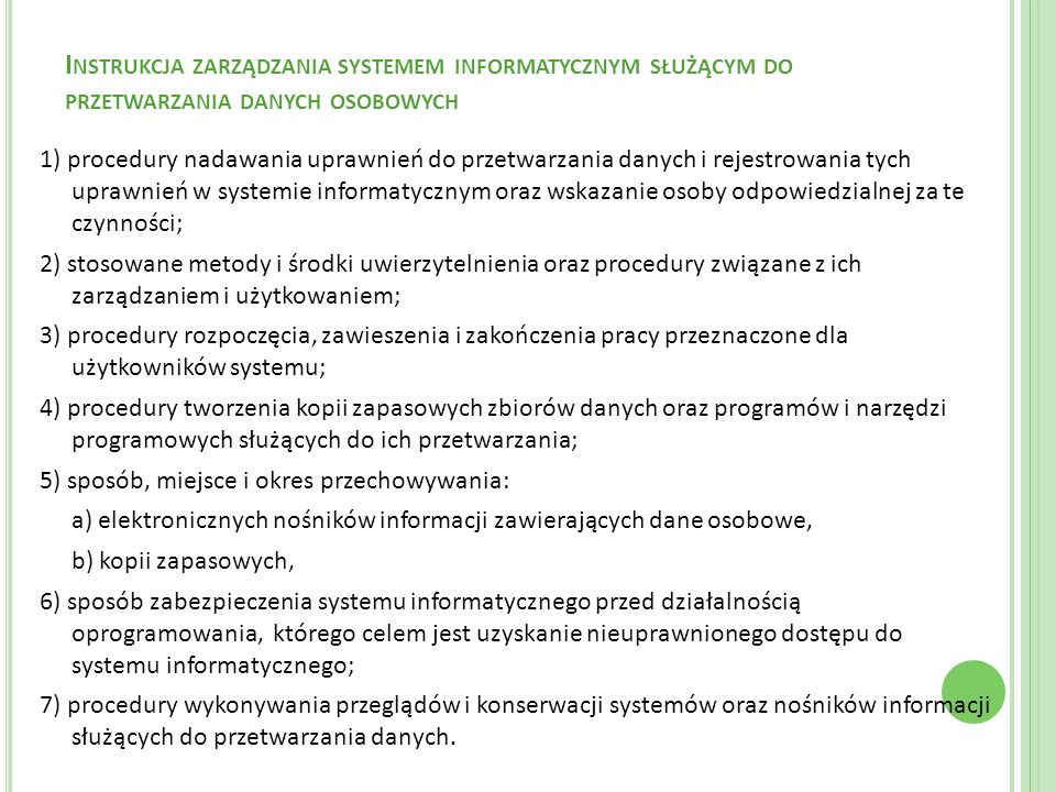 Instrukcja zarządzania systemem informatycznym służącym do przetwarzania danych osobowych