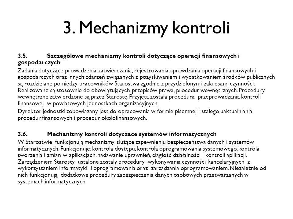 3. Mechanizmy kontroli 3.5. Szczegółowe mechanizmy kontroli dotyczące operacji finansowych i gospodarczych.