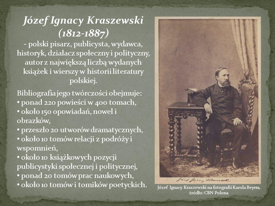 Józef Ignacy Kraszewski (1812-1887)