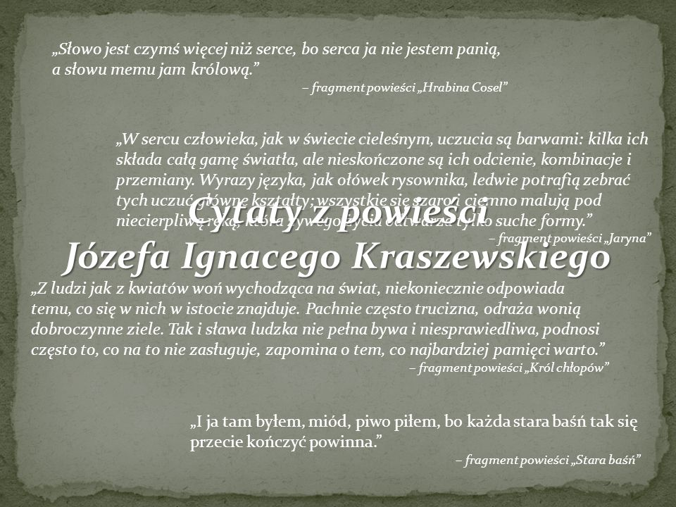 Józefa Ignacego Kraszewskiego