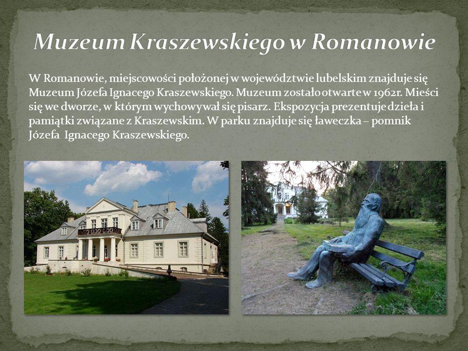 Muzeum Kraszewskiego w Romanowie