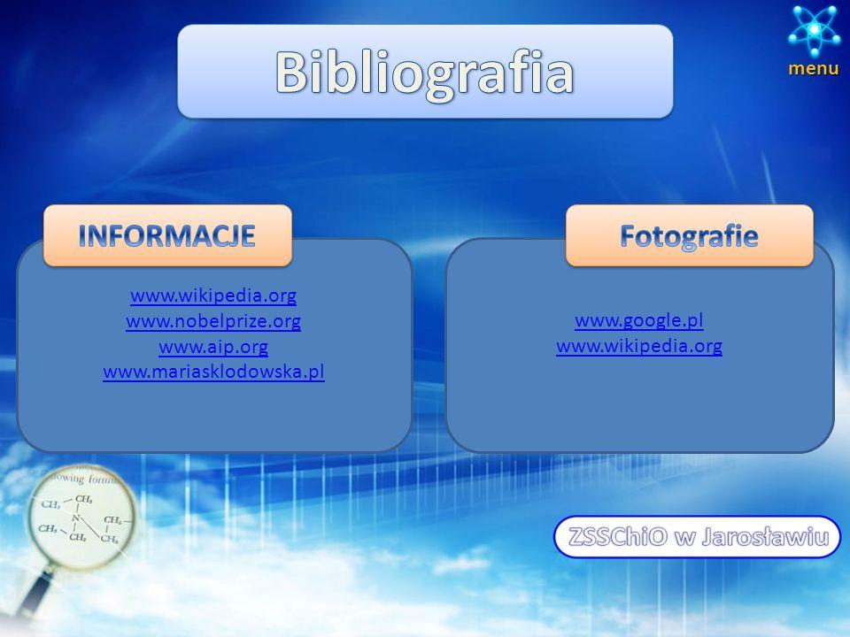 Bibliografia INFORMACJE Fotografie menu www.wikipedia.org