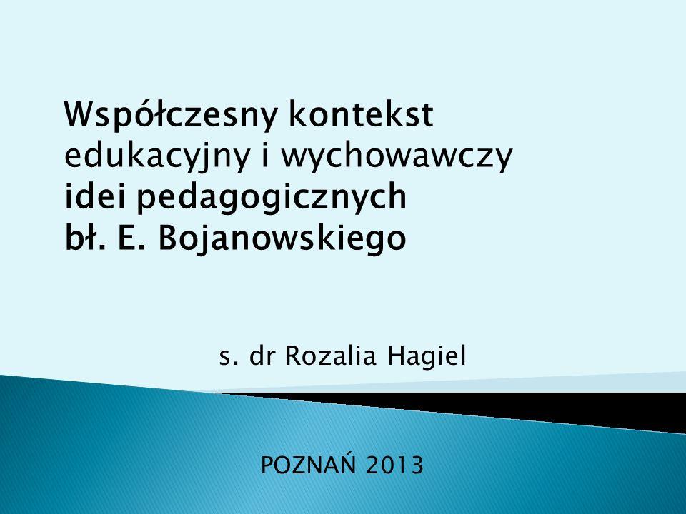 s. dr Rozalia Hagiel POZNAŃ 2013